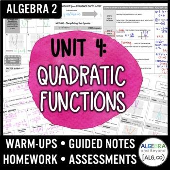 Quadratic Functions Unit (Algebra 2 Curriculum)