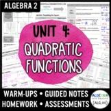 Quadratic Functions Unit Bundle (Algebra 2 Curriculum)