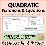 Quadratic Functions Essentials (Algebra 2 - Unit 4)