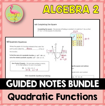 Algebra 2: Quadratic Functions and Equations Guided Notes Bundle