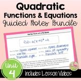 Quadratic Functions Equations Guided Notes (Algebra 2 - Unit 4)