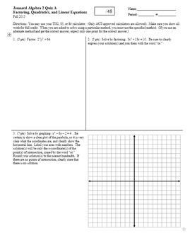Algebra 2 Quiz Factoring Quadratics and Linear Equations Fall 2015 two versions