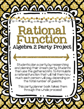 Algebra 2 Rational Function Project