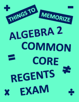 Algebra 2 Regents Common Core Memorization/Rule Test