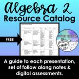 Algebra 2 Resource Catalog