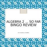Algebra 2 Review Bingo
