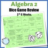 Algebra 2 Review - Dice Game