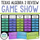 Algebra 2 Review Game Show Activity - Texas Algebra 2