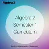 Algebra 2 Semester 1 Curriculum