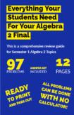 Algebra 2 (Semester 1 Topics) Final Review