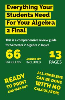 Algebra 2 (Semester 2 topics) Final Review Guide