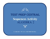 Algebra 2: Sequences Activity