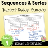 Sequences and Series Guided Notes (Algebra 2 - Unit 9)