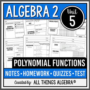 Polynomial Functions (Algebra 2 Curriculum - Unit 5)