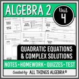 Quadratic Equations and Complex Numbers (Algebra 2 - Unit 4)