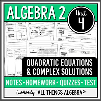 Quadratic Equations and Complex Numbers (Algebra 2 Curriculum - Unit 4)