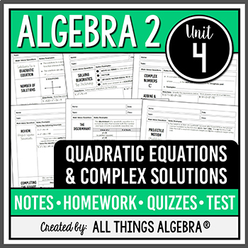 Quadratic Equations And Complex Numbers Algebra 2 Curriculum Unit 4