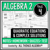 Quadratic Equations and Complex Numbers (Algebra 2 - Unit 4) DISTANCE LEARNING