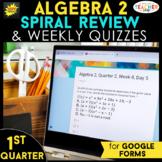 Algebra 2 Spiral Review | Google Classroom Distance Learni