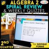 Algebra 2 Spiral Review | Google Classroom Distance Learni