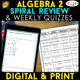Algebra 2 Spiral Review & Quizzes | Digital & Print BUNDLE