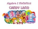 Algebra 2 Statistics Candyland Game