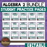 Algebra 2 Student Practice Pages Bundle