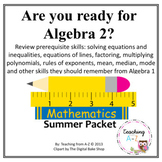 Algebra 2 Readiness Summer or Back to School Packet