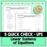Systems of Equations Quick Checks (Algebra 2 - Unit 3)