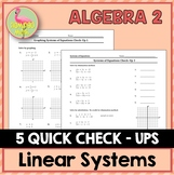 Systems of Equations Quick Checks (Algebra 2 - Unit 3)