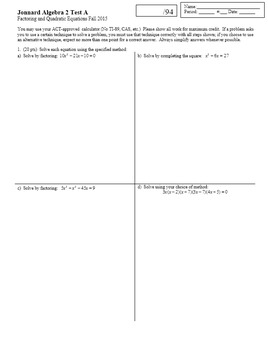 Algebra 2 Test Factoring and Quadratic Equations Jonnard Fall 2015 two versions