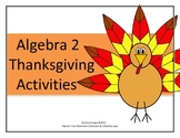 Algebra 2 Thanksgiving-Themed Activities
