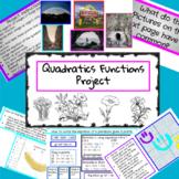 Algebra 2 Unit 5 - Quadratics Equations Project - TEKS.MA.9-12.A2.4.A