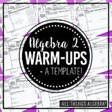 Algebra 2 Warm-Ups