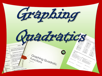 Algebra 2 lesson on Graphing Quadratic Equations with Power point
