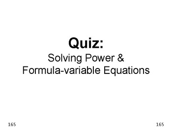 Algebra 25: Solve for the Variable in Power Equations & Formula Equations QUIZ