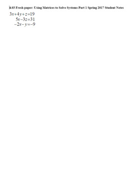 Algebra 2H 4.03 Using Matrices to Solve Systems Part 1 Spring 2017 (Editable)