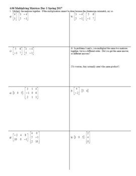 Algebra 2H 4.06 Multiplying Matrices Day 1 Spring 2017 (Editable)