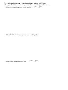 Algebra 2H 6.15 Solving Equations Using Logarithms Spring 2017 (Editable)