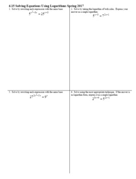 Algebra 2H 6.15 Solving Equations Using Logarithms Spring 2017 (Editable)