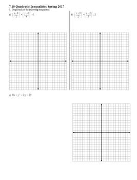 Algebra 2H 7.10 Quadratic Inequalities Spring 2017 (Editable)