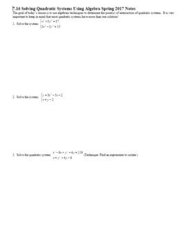 Algebra 2H 7.16 Solving Quadratic Systems Using Algebra Spring 2017 (Editable)