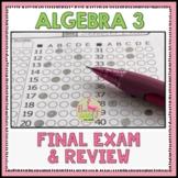 Algebra 3 Final Exam and Review