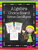 Algebra Choice Board (Common Core Aligned)