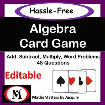 Algebra: Add, Multiply, Distributive Property {EDITABLE }  48 Questions GAME