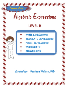 Algebra :  Translating Algebraic Expressions Level B