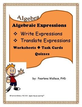 Algebra:  Algebraic Expressions Worksheets CCSS Aligned
