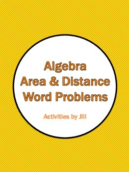 Algebra Area and Distance Word Problems