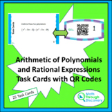 Arithmetic of Polynomials & Rational Expressions Task Card