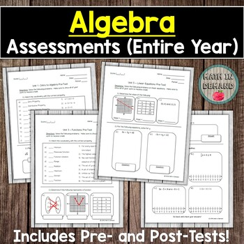 Algebra Tests (Entire Year of Assessments)